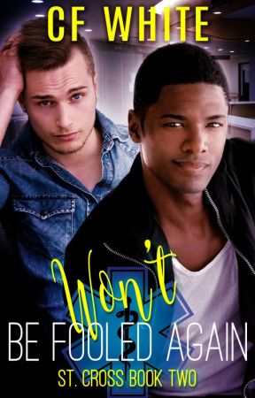 Won't Get Fooled Again (St. Cross #2) by CFWhiteUK
