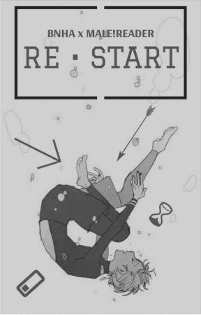 Re•Start | BNHA x Male!Reader | Gamer!Au by Secret_Admirer23