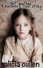 Yet Another Renesmee's Twin Story: Alicia Cullen by Sing_Dance_Act_Feels