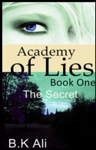 Academy of Lies by Miisiziippi3