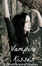 Vampire Kisses by DriaVampirePrincess