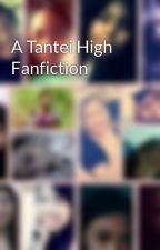 A Tantei High Fanfiction by CrazyAdmins