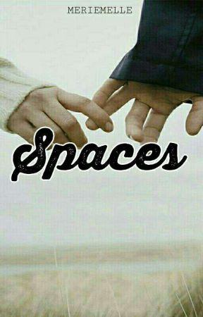 Spaces by MERIEMELLE