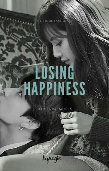 Losing Happiness