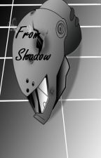 From Shadow by Aladidrago