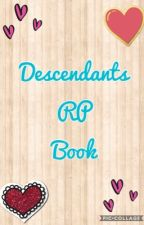 Descendants RP Book by BeckyMerari1808