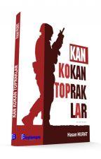 Kan Kokan Topraklar by SoysalYayinGrubu