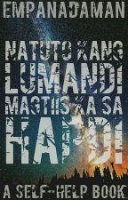 Natuto Kang Lumandi, Magtiis Ka sa Hapdi by EmpanadaMan