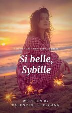 Si belle, Sybille by ValentineStergann