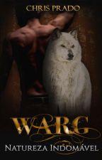 WARG - Natureza Indomável by Chris_Pd