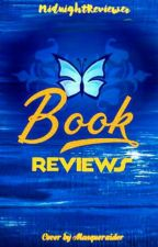 [On Hold] Book Reviews ➳ By Sasha  by MidnightReviewer-