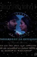 MOHABBAT SA INTEQAM by Ayushi0013