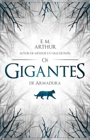 Giants Os Gigantes de Armadura by eliasmarthur