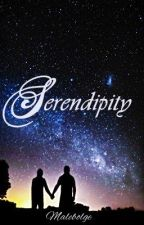 SERENDIPITY (Completed) by malebolge