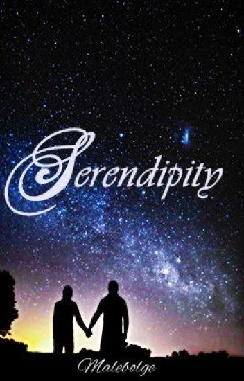 SERENDIPITY (Completed)