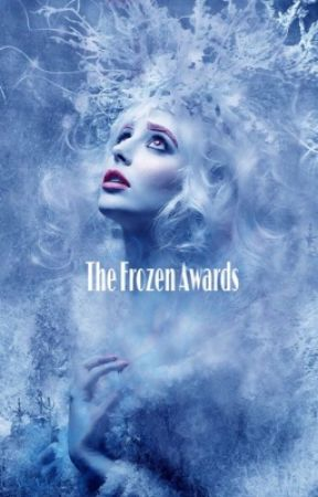 The Frozen Awards 2018 [❌] open [ ✖️]closed for judging [ ✅] results  by TheFrozenAwards