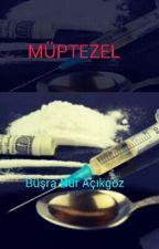 MÜPTEZEL  by BraAkgz852