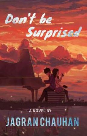 Don't be surprised [Wattys2019] by iamjagran
