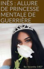 Allure De Princesse👑 Mantal D'une Guerriere🔫 by inconita-1407