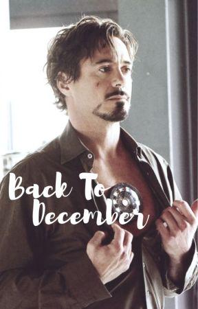 Back To December | T STARK by tonysnark-