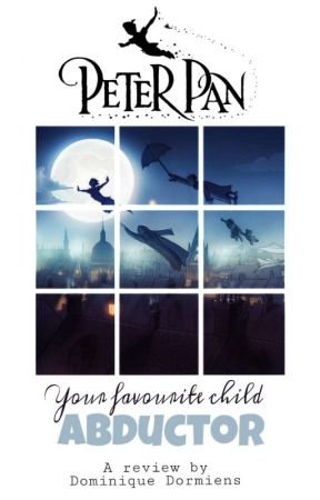 PETER PAN: Your favourite child-abductor by DominiqueDormiens