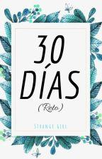 30 Días. by StrangeGirlSimmer