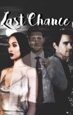 Last chance (Bwwm/Interracial) by kiaralotts