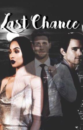 Last chance (Bwwm/Interracial) by kiaralotts