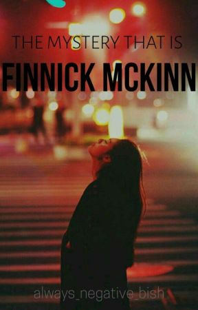 The Mystery that is Finnick Mckinn by always_negative_bish