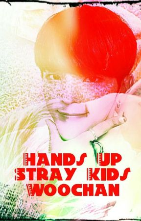 Hands Up [Stray Kids][WooChan] by _Viilax_
