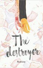 The Destroyer by nunizzy