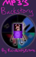 MP3's Backstory (No longer canon sorry) by RainPaintsPictures