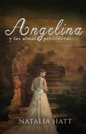 Angelina y las almas prisioneras by NataliaAlejandra