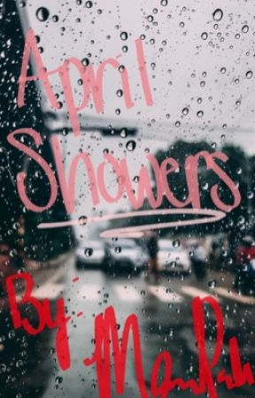 April Showers Chapter 2 Philly Day 1 Wattpad