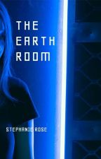 The Earth Room #NaNoWriMo by StephRose1201