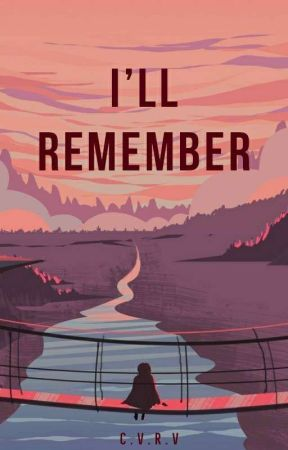 I'll Remember by cheesevallz