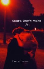 Scars Don't Make Us • Jace Herondale by pastelthorns