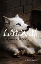 Little Wolf a werewolf DDlg by BeatrixLysandra