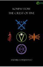 Kompas' Story: The Crest of Five by dwijayanto12