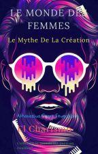 Le Monde des Femmes by Holy_Joker