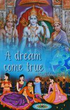 A Dream Come True  by vishnuputra