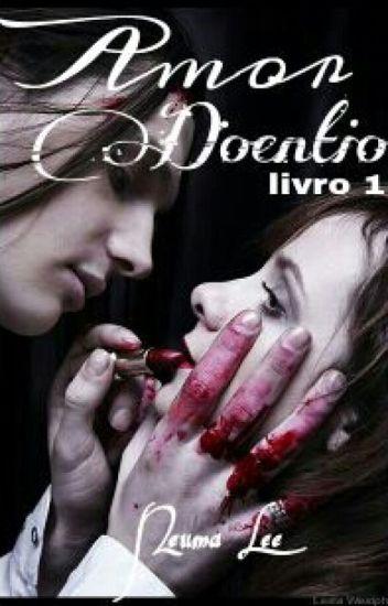 Amor Doentio 1