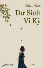 [BHTT] [Edit] Dư Sinh Vi Kỳ - Mẫn Nhiên by Jane_Vu