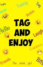 Tag And Enjoy by KanizFatema803