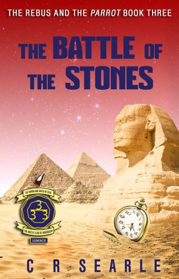 The Battle of the Stones (The Rebus and the Parrot Book 3)
