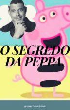 O Segredo da Peppa. by Unicornizous