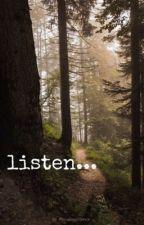 Listen... by readingsilence