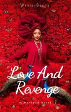 Love And Revenge by arummees