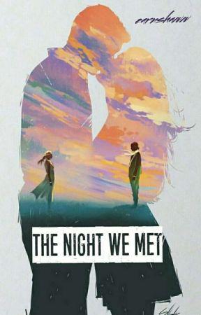 The Night We Met by earnshaww