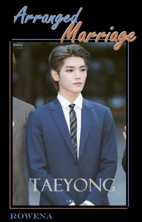 My Arranged Marriage to Taeyong by BiancaWatson